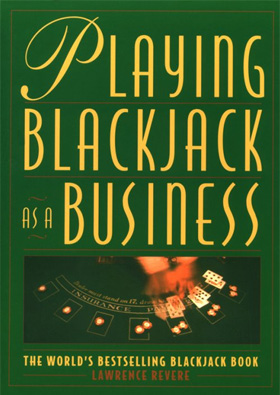 Lawrence Revere Book: Playing Blackjack as a Business